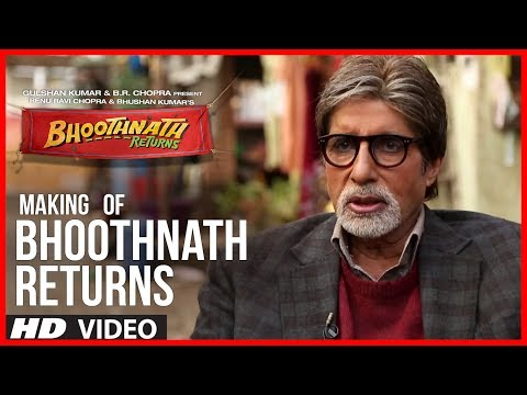 Making Of Bhoothnath Returns | Amitabh Bachchan, Boman Irani, Parth Bhalerao