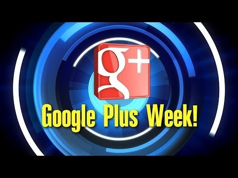 Google Plus Week 4/18/2014