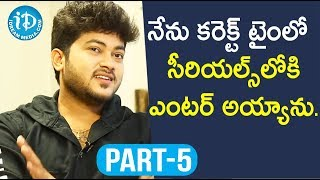 Actor Siddharath Varma Exclusive Interview Part #5 || Soap Stars With Anitha - IDREAMMOVIES
