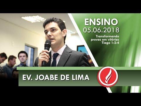Culto de Ensino - Ev. Joabe de Lima - 05 06 2018