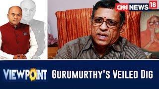 Gurumurthy's Veiled Dig At Raghuram Rajan & Urjit Patel | Viewpoint With Bhupendra Chaubey - IBNLIVE