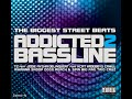Addicted 2 Bassline - Don't Stop The Music