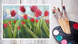 Как нарисовать тюльпаны на фоне гор гуашью! DariArt