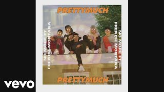 VPRETTYMUCH Feat. French Montana - No More ( 2017 )