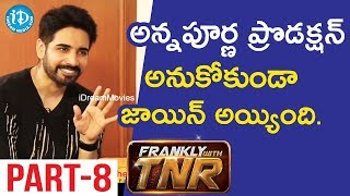 Actor/Director Rahul Ravindran & Actor Sushanth Interview Part #8 || Frankly With TNR #122 - IDREAMMOVIES