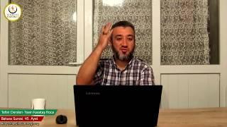 002 Bakara Suresi II. Kur 045. Ayetin Tefsiri (Yasin Karataş Hoca)