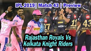 IPL 2019| Match 43 | Preview | Kolkata Knight Riders VS Rajasthan Royals - IANSINDIA