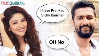 Riddhima Pandit opens up about pranking Vicky Kaushal I Exclusive I TellyChakkar - TELLYCHAKKAR