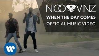 Nico & Vinz - When The Day Comes