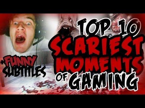 [Funny] Top 10 Scariest Games Moments /w PewDiePie (300th VIDEO SPECIAL) :D