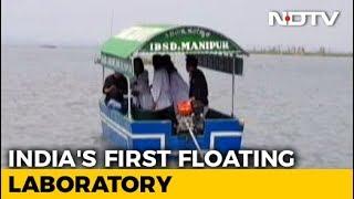 India's First Freshwater Floating Laboratory Patrols Manipur's Loktak Lake - NDTV