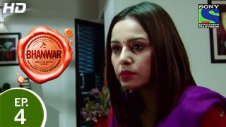 Bhanwar : Episode 4 - 18th January 2015