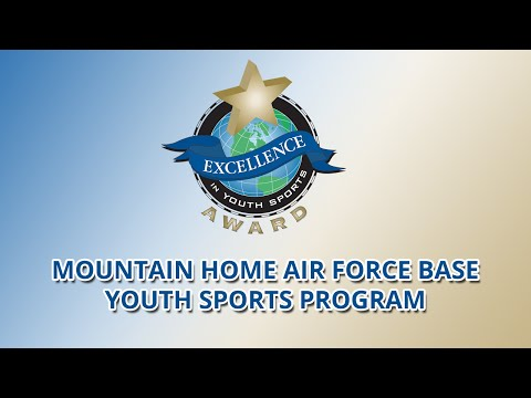 Mountain Home Air Force Base Youth Sports Program (Id.) wins Excellence in Youth Sports Award (2015)