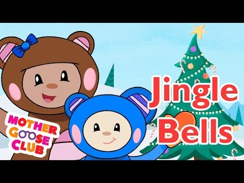 Jingle Bells - Mother Goose Club Holiday Songs