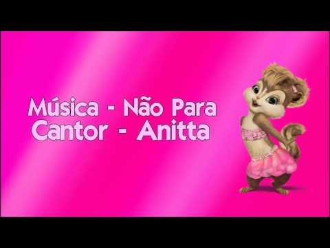 As Esquiletes - Não Para (Anitta)