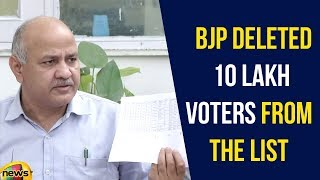 Manish Sisodia Says That BJP Deleted 10 Lakh Voters From The List | Mnago News - MANGONEWS