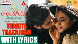 Thakita Thakajham Song With Lyrics || Raarandoi Veduka Chuddam Songs || Kalyan Krishna, DSP - ADITYAMUSIC