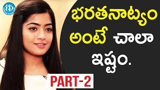 Chalo Actress Rashmika Mandanna  Interview - Part #2 || Talking Movies With iDream - IDREAMMOVIES