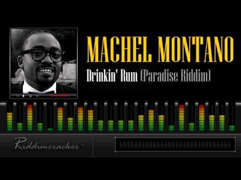 Machel Montano - Drinkin' Rum (Paradise Riddim) [Soca 2013]