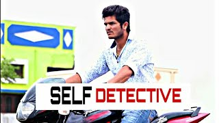 SELF DETECTIVE (TELUGU) SHORT FILM - YOUTUBE