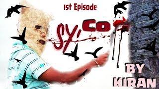 SYCO Telugu short film By Ch Kiran - YOUTUBE