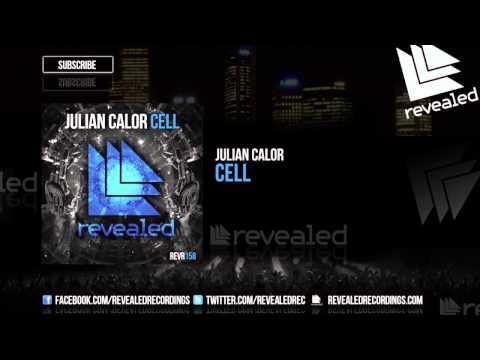 Julian Calor - Cell [OUT NOW!]