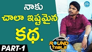 Tollywood Directors At iDream Round Table Exclusive Interview - part #1 - IDREAMMOVIES