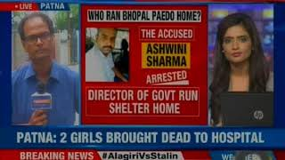 Horror Homes: Patna to Bhopal to Deora; will government probe neta nexus? - NEWSXLIVE