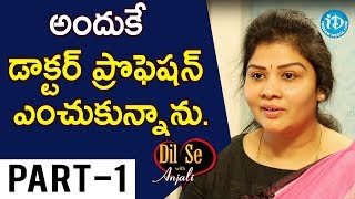 National Women's Party Founder Dr. Swetha Shetty Interview Part #1 || Dil Se With Anjali - IDREAMMOVIES