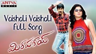Vaishali Vaishali Full Song || Mirapakay Movie || Ravi Teja, Richa Gangopadyaya,Deeksha Seth - ADITYAMUSIC