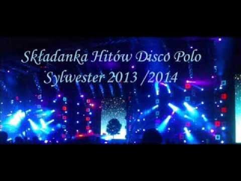 Składanka Disco Polo & Dance Sylwester 2013 / 2014 ( Nowości mega Hity ) - Dj Jack