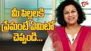Teach Good Manners To Your Kids | Motivational Video | By Dr Purnima Nagaraja | TeluguOne - TELUGUONE