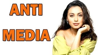 Rani Mukerji avoids Media interaction! | Bollywood News