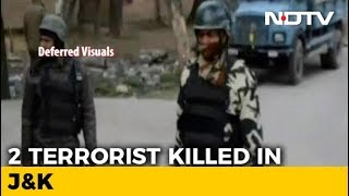 2 Terrorists Killed In Encounter In Jammu And Kashmir's Anantnag District - NDTV