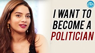 I Want To Become A politician - Tanya Hope || Talking Movies with iDream - IDREAMMOVIES