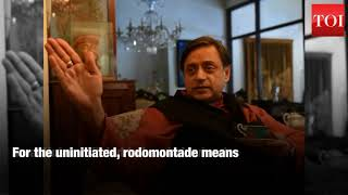 After 'farrago', Tharoor now gives us 'rodomontade' - TIMESOFINDIACHANNEL