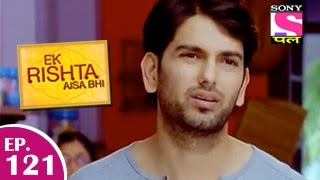 Ek Rishta Aisa Bhi : Episode 130 - 29th January 2015