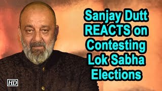 Sanjay Dutt REACTS on Contesting Lok Sabha Elections - IANSLIVE