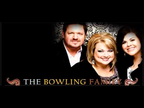 The Bowling Family -Tell Them That I Love Them