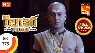 Tenali Rama - Ep 375 - Full Episode - 10th December, 2018 - SABTV