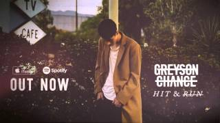 Greyson Chance - Hit Run ( 2016 )