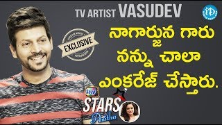 TV Artist Vasudev Exclusive Interview || Soap Stars With Anitha - IDREAMMOVIES