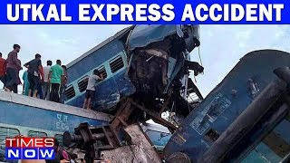 Utkal Express Accident: Action Against DRM Delhi, Nothern Railway Sent On Leave - TIMESNOWONLINE