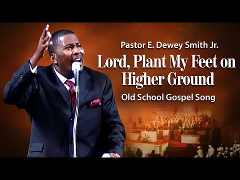 'Higher GROUND'- Pastor E.Dewey Smith Jr Singing Old School HYMN