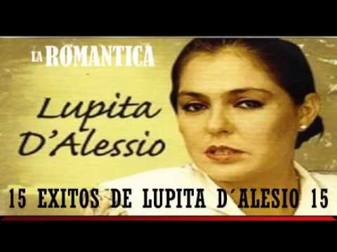 15 Éxitos de Lupita Dalessio de LA ROMANTICA