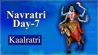 Navratri Day 7 | Navratri Special Video | Kaalratri Mata | कालरात्रि | Navratri Day 7 Details - RAJSHRISOUL