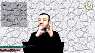002 Bakara Suresi II. Kur 077-78. Ayetin Tefsiri (Yasin Karataş Hoca)