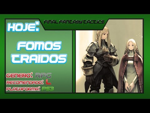 Final Fantasy Tactics Fomos Traidos !!! Psone #4