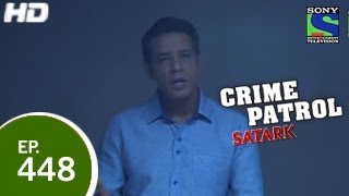 Crime Patrol : Episode 447 - 20th December 2014
