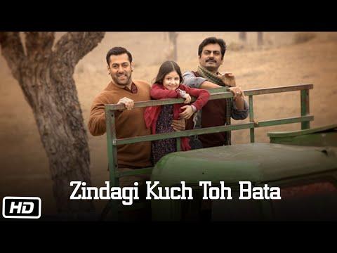 Bajrangi Bhaijaan - Zindagi Kuch Toh Bata (Reprise) song